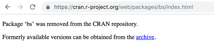 Package bs was removed from the CRAN repository